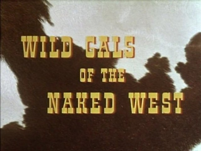 Wild cals of the naked west