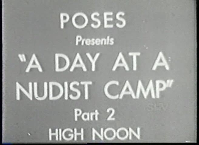 A Day At A Nudist Camp - High Noon