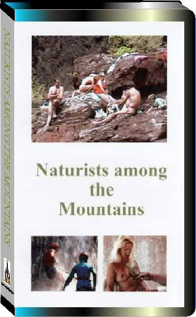Naturists among the Mountains