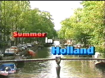 Summer in Holland
