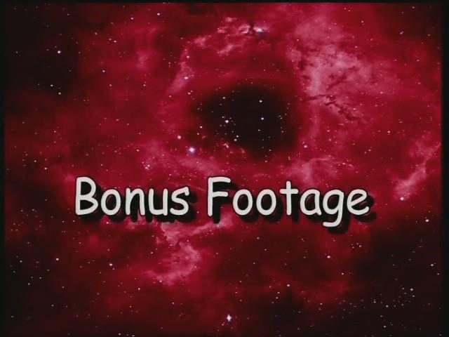 Bonus Footage 1