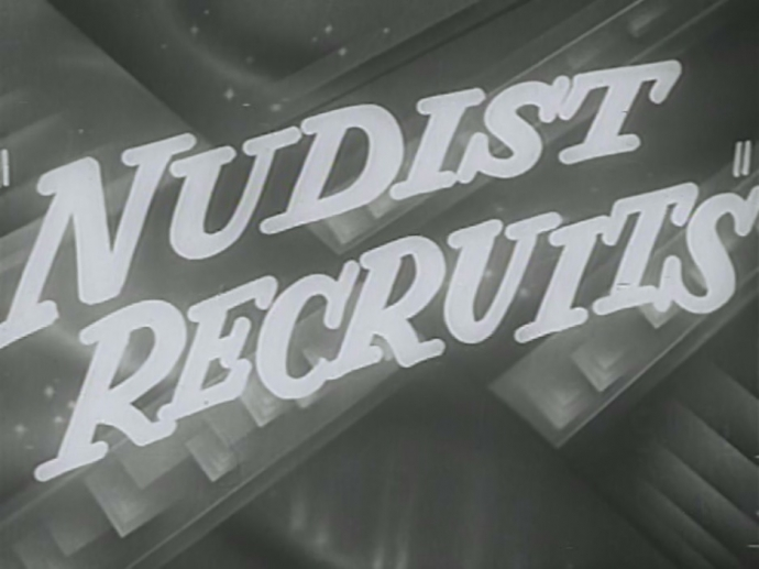 Nudist Recruits