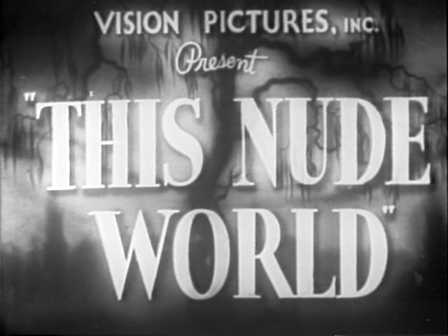 This Nude World (vintage nudism)