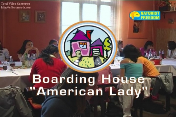 "Boarding House ""American Lady""- Naturist Freedom"